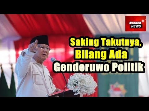 Prabowo: Saking Takutnya, Bilang Ada Genderuwo Politik
