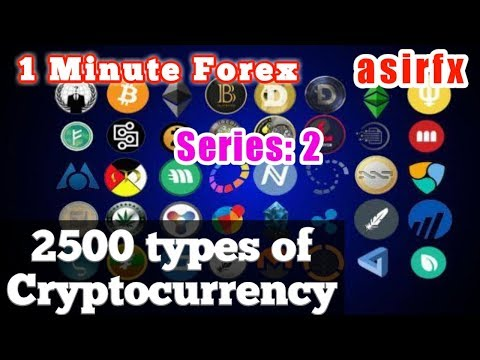 2500 types of Cryptocurrency.  1 Minute Forex. Series: 2