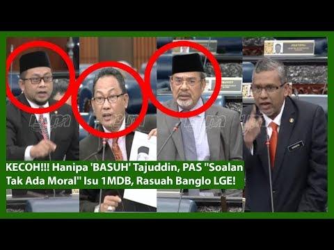 "KECOH!!! Hanipa 'BASUH' Tajuddin, PAS ""Soalan Tak Ada Moral"" Isu 1MDB, Rasuah Banglo LGE!"