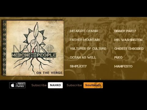 Nahko & Medicine For The People – On The Verge (Full Album)