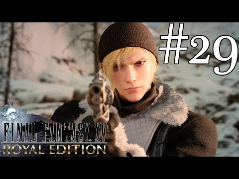 [29] Revisitando EOS (Let's Play FFXV Royal Edition) Retroceder Nunca Rendirse Jamas