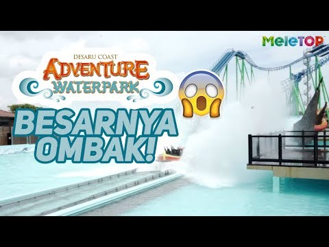 Seriouslah! Ombak paling besar ada dekat Desaru Coast Adventure Waterpark | MeleTOP