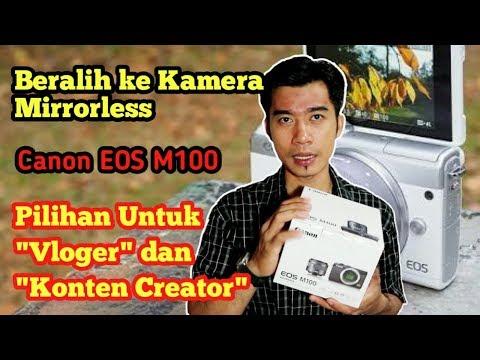 Gambar Lebih Tajam Dan Bersih Pakai EOS M100