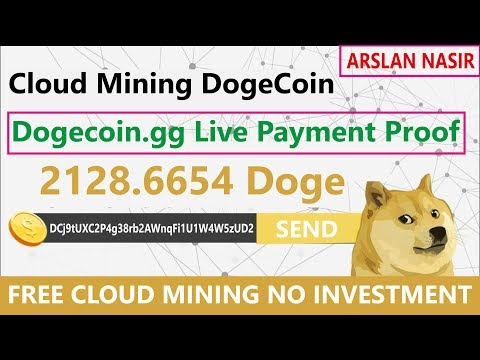 Doge.gg Free Dogecoin Cloud Mining Site Live Withdrawal Payment Proof 2018 in Urdu Hindi