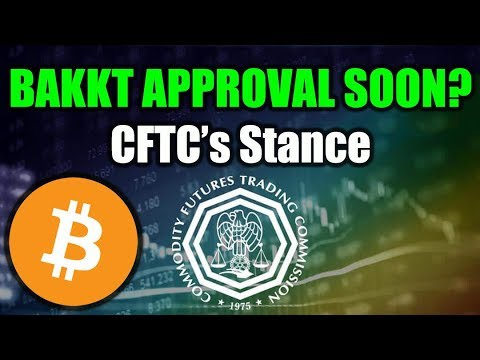 BAKKT Approval Coming Soon? – New CFTC Commissioner [Bitcoin and Cryptocurrency News]