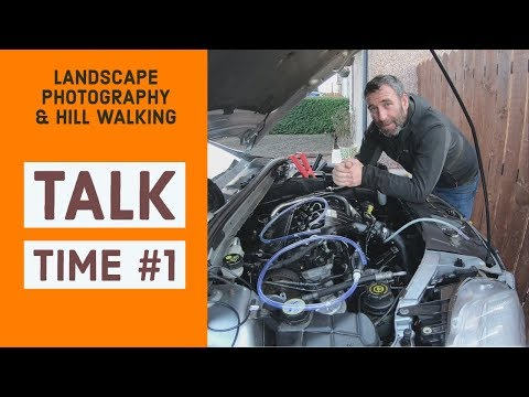 Talk Time #1 – Canon EOS R, New Boots & 'Alex Nail' Landscape Photography Book