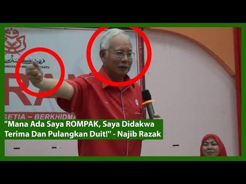 """""""Mana Ada Saya ROMPAK, Saya Didakwa Terima & Pulangkan Duit!"""" – Najib Razak"""