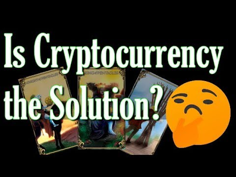 IS CRYPTOCURRENCY THE BIG SOLUTION??