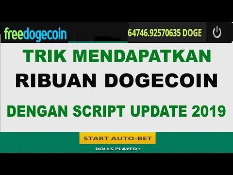 TRIK MENDAPATKAN RIBUAN DOGECOIN Secara Gratis Dengan SCRIPT UPDATE 2019