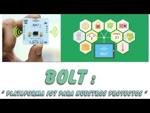BOLT iot #0 :  Introduccion a bolt.