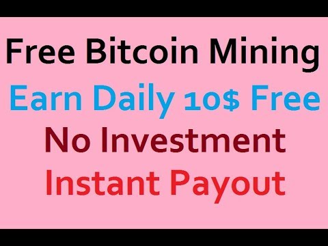 Free Bitcoin Mining earn 10 dollar daily Without investment