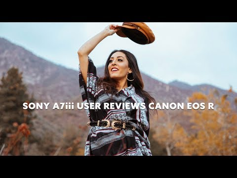 My Thoughts On The Canon EOS R After Selling My Sony A7iii