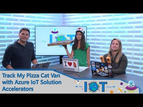Track My Pizza Cat Van With Azure IoT Solution Accelerators