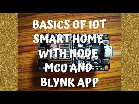 Basics of Iot Smart Home with Node MCU and Blynk App