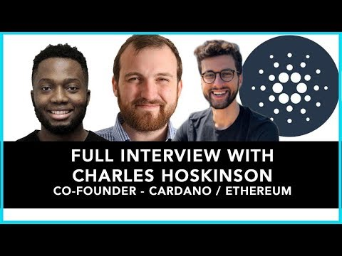 Full Interview with Charles Hoskinson Co Founder – Cardano / Ethereum
