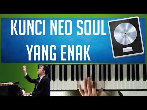 Kunci Neo Soul yang enak