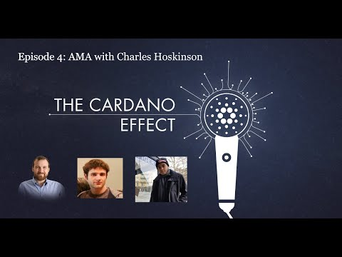 Episode 4 – AMA with Charles Hoskinson