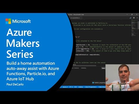 How to build a home automation auto-away assist with Azure IoT Hub | Azure Makers Series