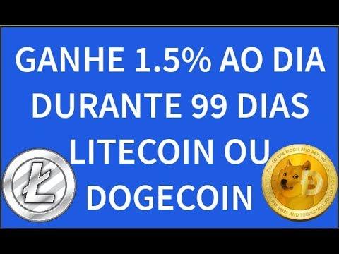 GANHE 1.5% AO DIA DURANTE 99 DIA EM LITECOIN OU DOGECOIN