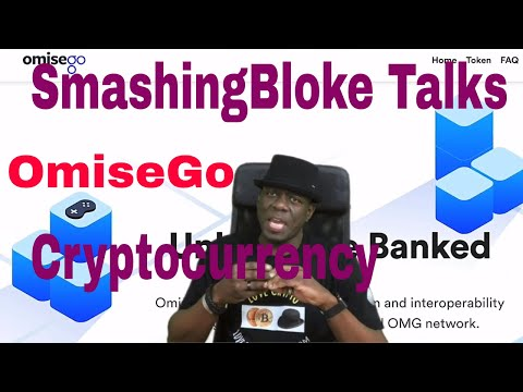 SmashingBloke Talks OmiseGo Cryptocurrency