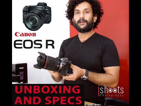CANON EOS R UNBOXING , AND SPECIFICATIONS