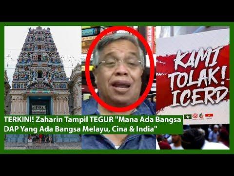 """TERKINI! Zaharin Tampil TEGUR """"Mana Ada Bangsa DAP Yang Ada Bangsa Melayu, Cina & India"""""""
