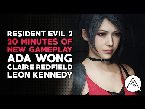 Resident Evil 2 | 20 Minutes of New Gameplay – Ada Wong, Claire Redfield & Leon Kennedy