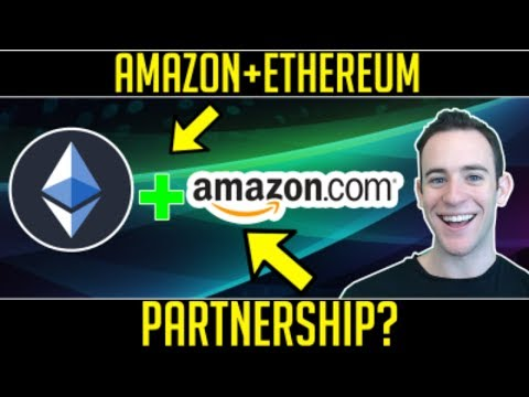 Amazon + Ethereum? Cryptocurrency + Bitcoin News Update