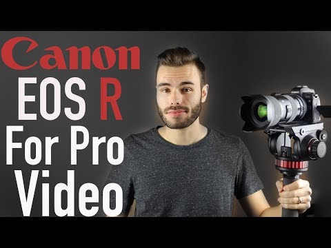 Canon EOS R Professional Video Production