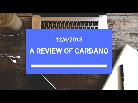 A Review of Cardano (Ada)