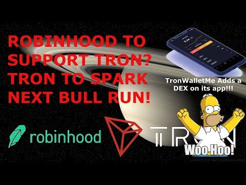 ROBINHOOD TO SUPPORT TRON? TRON TO SPARK NEXT BULL RUN! BIG NEWS WITH TRON TODAY!!