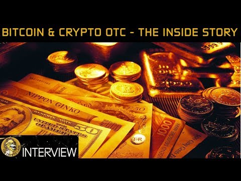 Bitcoin & Cryptocurrency OTC Markets The Inside Story