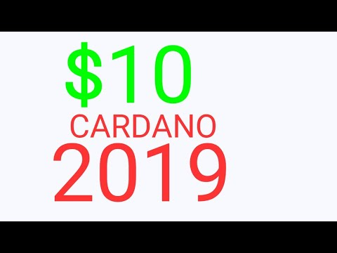 Cardano (ADA) Will Rise in 2018 and $10 in 2019 – And Here's Why – Cardano (ADA) Price Prediction