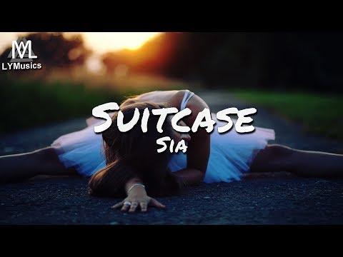 Sia – Suitcase / Nothing To Say (Lyrics)