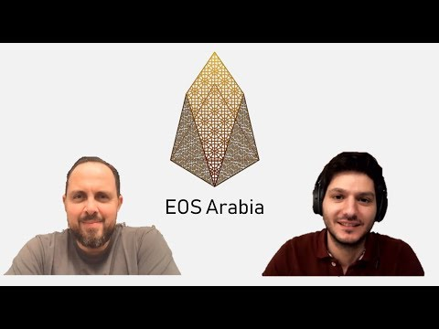 What is EOS Blockchain? – Discussed with Yasser Tabbaa from EOS Arabia