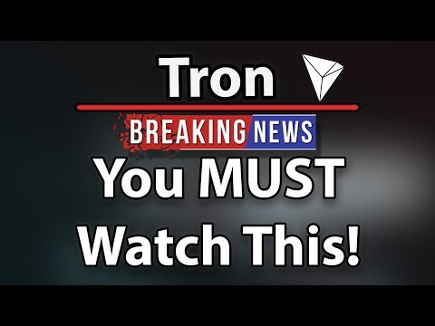 Tron (TRX): You Must Watch This Video! (News Update)