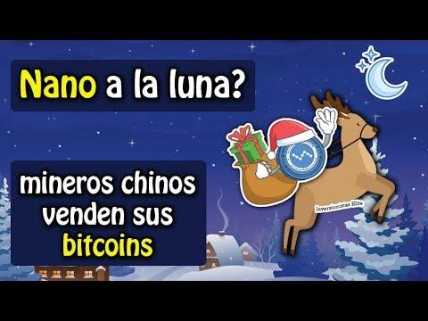 NANO a la luna?, mineros chinos venden bitcoins, error en binance coin
