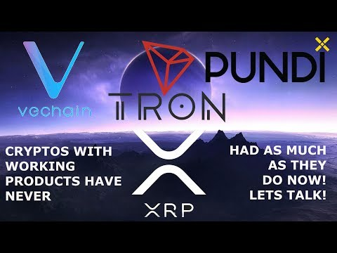 TRON PUNDIX VECHAIN CRYPTOS WITH WORKING PRODUCTS HAVE NEVER HAD AS MUCH AS THEY DO NOW! Let's talk!
