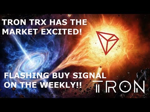 TRON TRX HAS THE MARKET EXCITED! FLASHING BUY SIGNAL ON THE WEEKLY!!