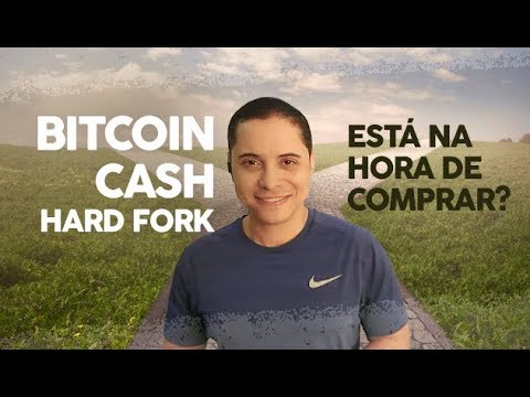 BITCOIN CASH HARD FORK – ESTA NA HORA DE COMPRAR? RODRIGO MIRANDA