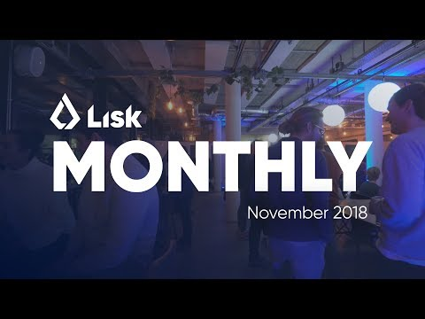 Lisk Monthly Update – November 2018