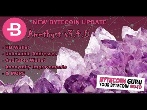 12.12.18 NEW! Bytecoin Amethyst v3.4.0 BETA Release-  (Auditable Coins & Wallets)