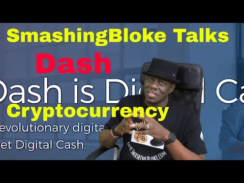 SmashingBloke Talks Dash Cryptocurrency