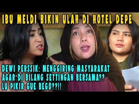 Dewi Persik Klarifikasi, Tak Ada Kata Damai! Ibu Meldi Bikin MALU Keluarga TERIAK TERIAK di Hotel DP