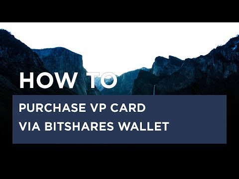 How To Purchase VP Card Via Bitshares Wallet