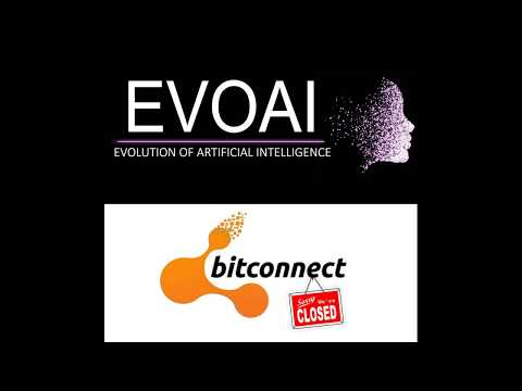 Is EVOAI a Bitconnect 2.0? Is it a scam? You Decide