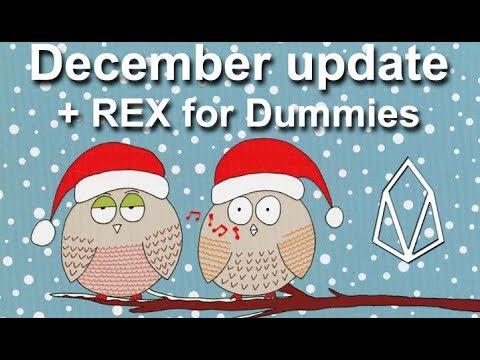 EOS December Update + REX for Dummies
