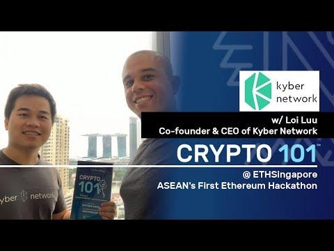 Kyber Network: Loi Luu CEO Singapore Episode
