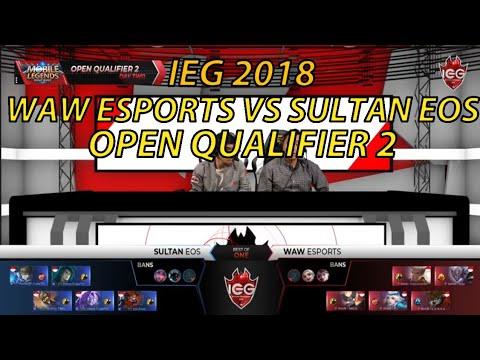 WAW ESPORTS VS SULTAN EOS | IEG 2018 OPEN QUALIFIER 2