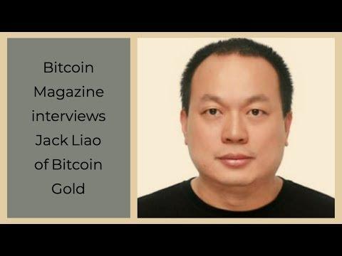 Bitcoin Magazine interviews Jack Liao – founder of Bitcoin Gold